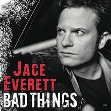 Product_Cover_Bad Things - Jace Everett