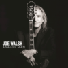 One Day At A Time – Joe Walsh (Eagles)