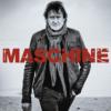 Maschine – Leben Ist Kurz